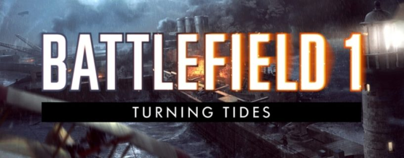 Battlefield 1 Turning Tides Cover enthüllt