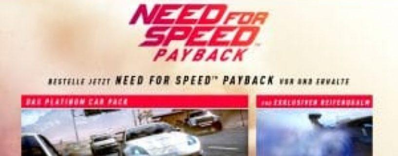Need for Speed: Payback – Die Versionen und Vorbesteller Boni