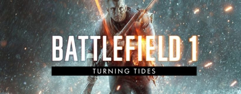 Battlefield 1: Gameplay Videos des Turning Tides DLCs