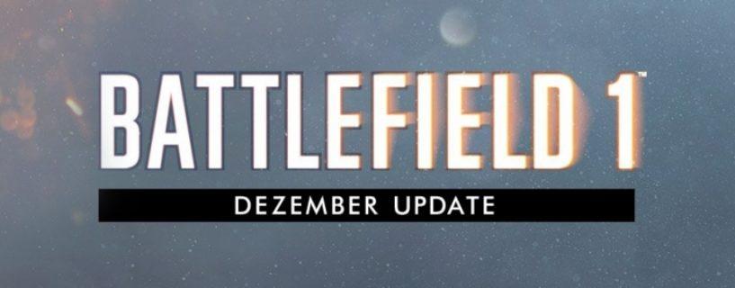 Battlefield 1: Vorschau auf die Inhalte des Dezember Updates, ADAD Spam Fix und vieles mehr…