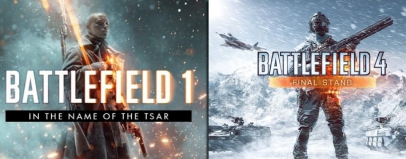 Battlefield 1 In the Name of the Tsar & Battlefield 4 Final Stand DLCs kostenlos verfügbar