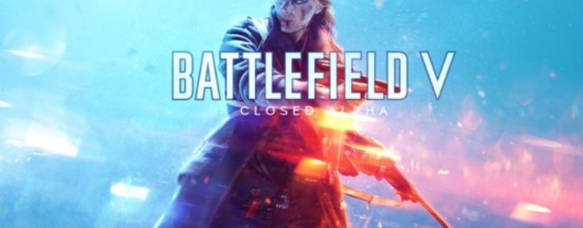 Bekannte Probleme der Battlefield V Closed Alpha