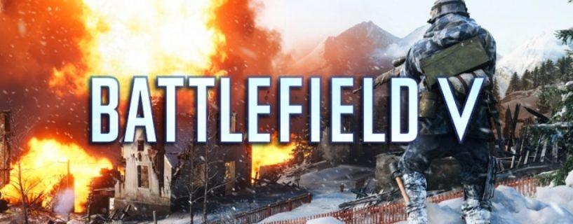 Battlefield V: Gamescom Version ebenfalls Beta-Version, beinhaltet eine neue Map und mehr