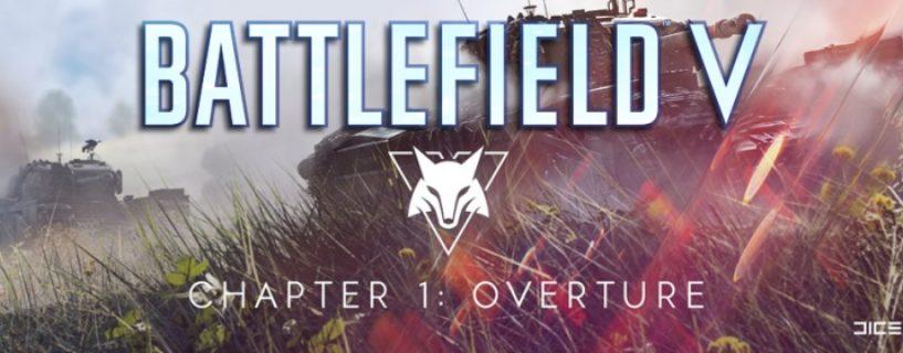 Termin für verschobenes Battlefield V Tides of War Kapitel 1: Overtüre Update steht fest und erscheint am 05. Dezember 2018