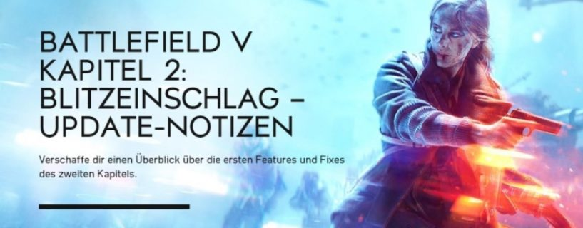 Battlefield V: Changenotes zum Lightning Strikes Update