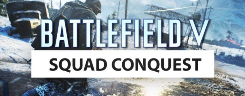 Battlefield V: Squad Conquest kommt im aktuellen Tides of War Kapitel 3 zurück!