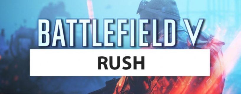 Battlefield V: Beliebter Rush-Spielmodus kehrt diese Woche zurück!