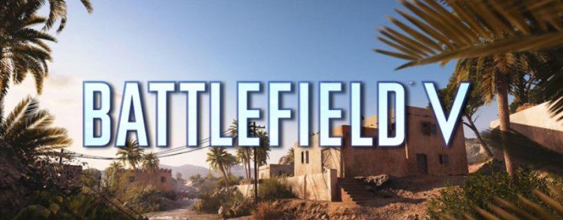 """Battlefield V: Entwickler verkünden Fortschritt bei der Fehlersuche auf Map """"Al Sundan"""""""