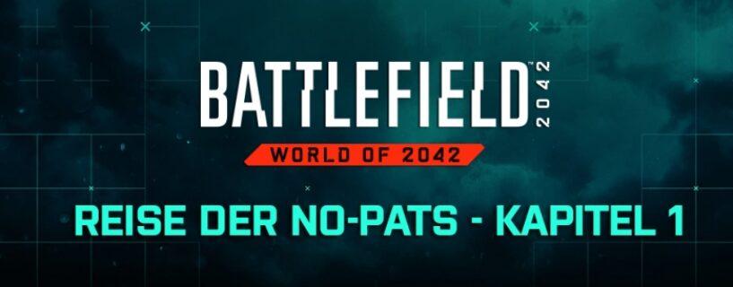 """Battlefield 2042: Hintergrundgeschichte """"Reise der  No-Pats"""" Kapitel 1 veröffentlicht"""