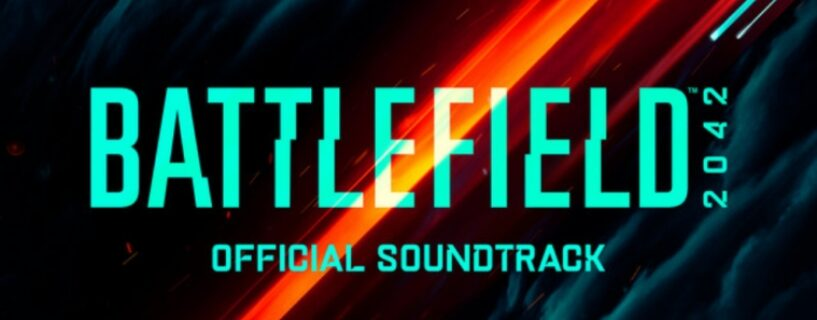 Offizieller Soundtrack zu Battlefield 2042 verfügbar