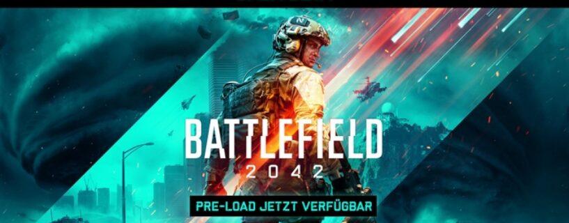 Battlefield 2042 Beta – Preload gestartet, Infos und Problemlösungen